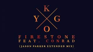 Kygo Feat Conrad   Firestone (Jason Parker Extended Mix) [Firedance Video Version]
