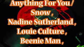 Anything For You / Snow , Nadine Sutherland  & All Star Cast