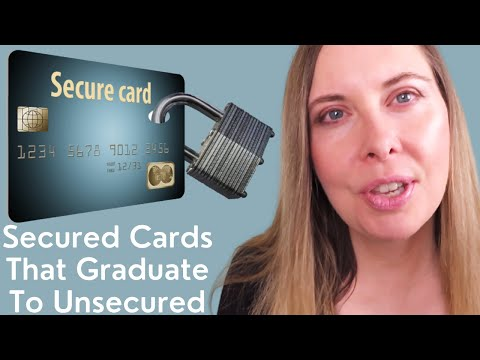 7 Best Secured Credit Cards That Graduate To Unsecured 2020