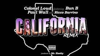 Colonel Loud ft. Bun B, Paul Wall & Ricco Barrino - California (Remix)