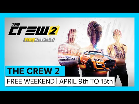 THE CREW 2 - FREE WEEKEND | APRIL 9th TO 13th