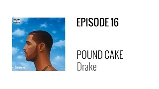 Beat Breakdown - Pound Cake by Drake (prod. Boi-1da, Jordan Evans, and Matthew Burnett)