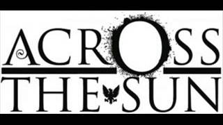 Across the Sun - A Means to an End