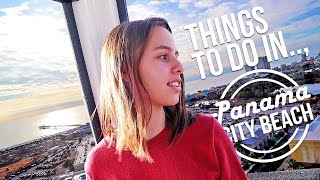 The BEST THINGS TO DO in Panama City Beach Florida!!