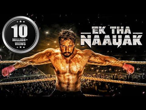 Ek Tha Naayak (The Real Signham) | South Movies Hindi Dubbed 2015 | Bollywood Full Movies | Sudeep