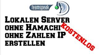 TeamSpeak Server Erstellen Einfach Kostenlos OHNE Hamachi - Minecraft server erstellen 1 8 kostenlos ohne hamachi
