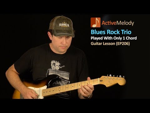 Blues Rock Trio - One Chord Blues Guitar Lesson EP206