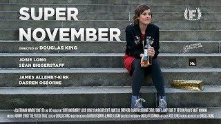 Super November (trailer)