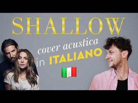 SHALLOW in ITALIANO 🇮🇹 Lady Gaga, Bradley Cooper cover