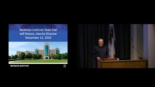 Thumbnail of State of the Beckman Institute Town Hall - Dec 12, 2016 video