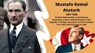 Mustafa Kemal Ataturk - Biography of the founder of the  Republic of Turkey