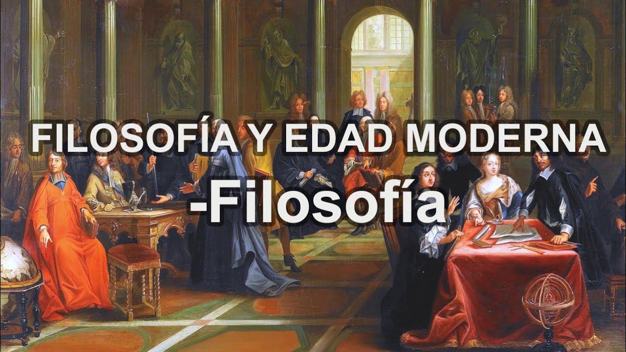 Educatina Filosofía Y Edad Moderna