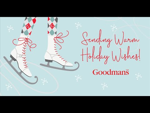 Warm Wishes From Goodmans LLP!