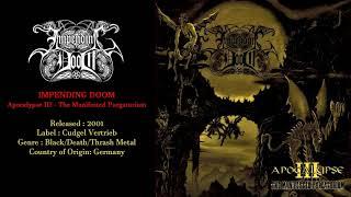 Impending Doom (GER) - Apocalypse III   The Manifested Purgatorium (2001) Full Album