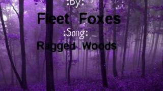 Fleet Foxes-Ragged Woods Lyrics