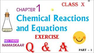 Chemical Reactions And Equations | Exercise Q & A | Part 1