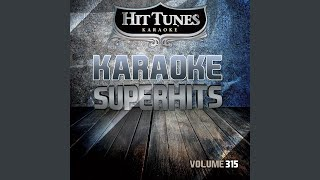 When The Lights Go Down (Originally Performed By Faith Hill) (Karaoke Version)