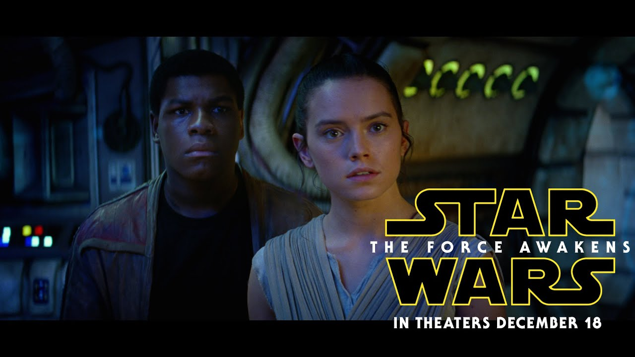 Movie Trailer #3:  Star Wars: The Force Awakens (2015)