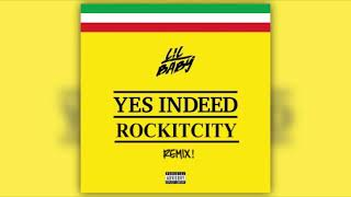 Drake And Lil Baby  - Yes Indeed (ROCKITCITY REMIX)
