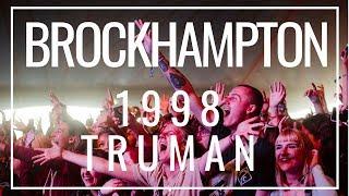 BROCKHAMPTON  1998 TRUMAN [Live @ Reading + Leeds]