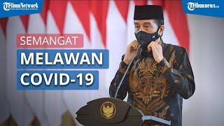 Jokowi Ajak Seluruh Elemen Bangsa Satukan Semangat untuk Tangani Pandemi Covid-19