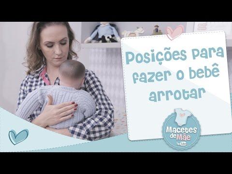 POSIÇÕES PARA FAZER O BEBÊ ARROTAR  - MACETES DE MÃE