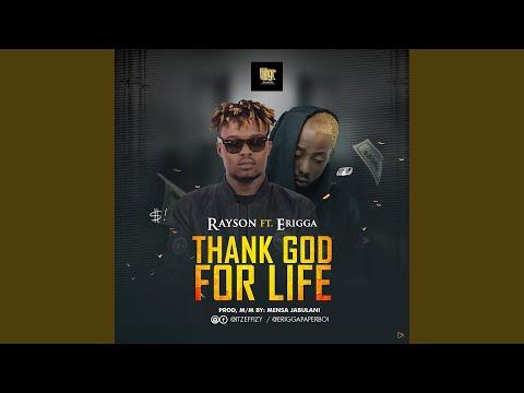 Thank God For Life (feat. Erigga)