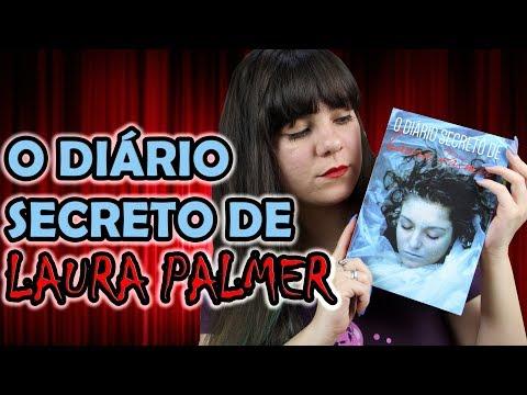 O Diário Secreto de Laura Palmer - Jennifer Lynch [RESENHA]