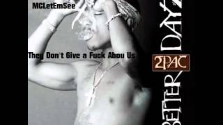 2Pac - They Don't Give a Fuck About Us (Magyar Felirattal)