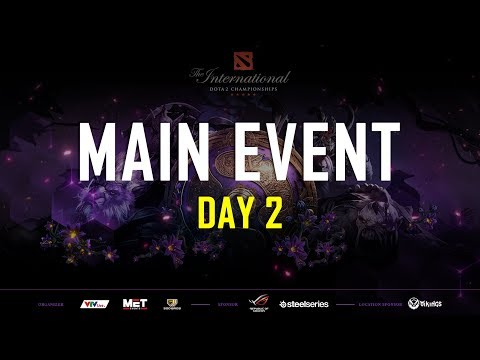MAIN EVENT DAY 2 | THE INTERNATIONAL 2019 | 500BROS