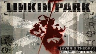 Linkin Park - Hybrid Theory Full Album - Live (BEST OF THE BEST)