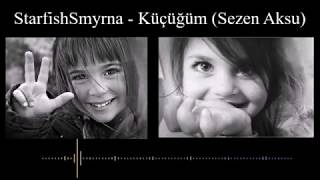Sezen Aksu Küçüğüm Karaoke BM Cover