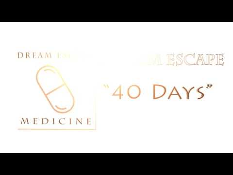 """, title : 'Dream Escape - """"40 Days""""'"""