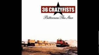36  Crazyfists - Two  Months  Form A  Year