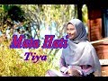 Download Lagu MATA HATI Iis Dahlia- Tiya # dangdut # Cover Mp3 Free