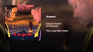 Krept & Konan feat. Ed Sheeran - Dreams
