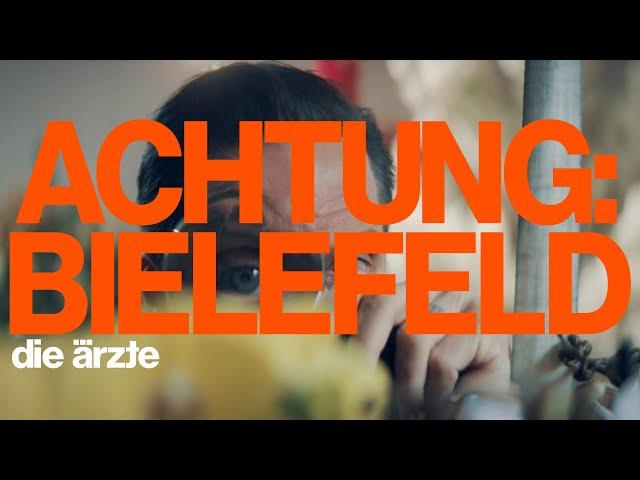 NEU: Achtung Bielefeld von Die Ärzte ((jetzt ansehen))