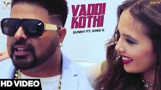 Vaddi Kothi  Sunny, King G