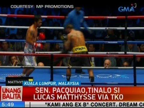 [GMA]  UB: Sen. Pacquiao, tinalo si Lucas Matthysse via TKO