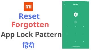 Forgot the App Pattern Lock in Redmi Note 4 , Note 5 | Solution | Hindi |