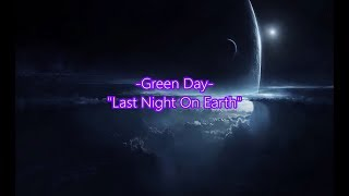 Green Day Last Night On Earth Video