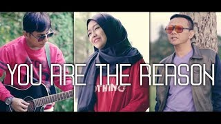 Calum Scott - You Are The Reason - Cover By Anto JL Feat Dhian Mustika & Boim