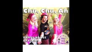 Chu Chu Ah  - Party Dance Routine