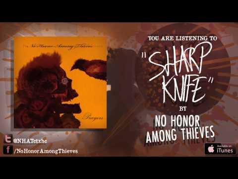 No Honor Among Thieves -  Sharp Knife