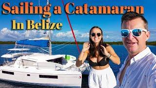 Catamaran Sailing In Belize! - S6:E14