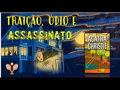 TRAIÇÃO, ÓDIO E ASSASSINATO - Hora Zero (Agatha Crhristie)