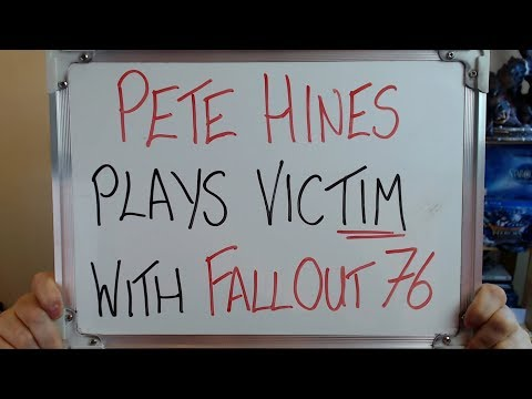 PETE HINES Plays VICTIM with FALLOUT 76!!!
