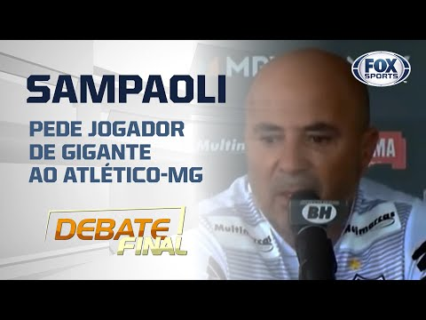 SAMPAOLI PEDE JOGADOR DE GIGANTE AO ATLÉTICO-MG