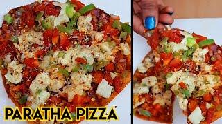Paratha Pizza Recipe | पिज़्ज़ा पराठा | How to make Pizza paratha | Pizza paratha Recipe |