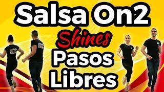 PASOS LIBRES DE SALSA EN 2 - SHINES SALSA ON2